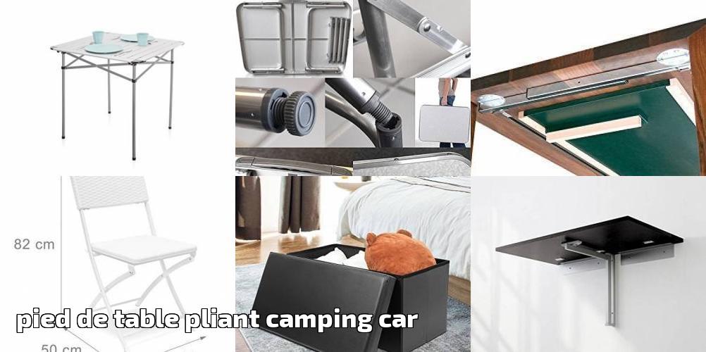 Pied De Table Pliant Camping Car Trouver Les Meilleurs Produits